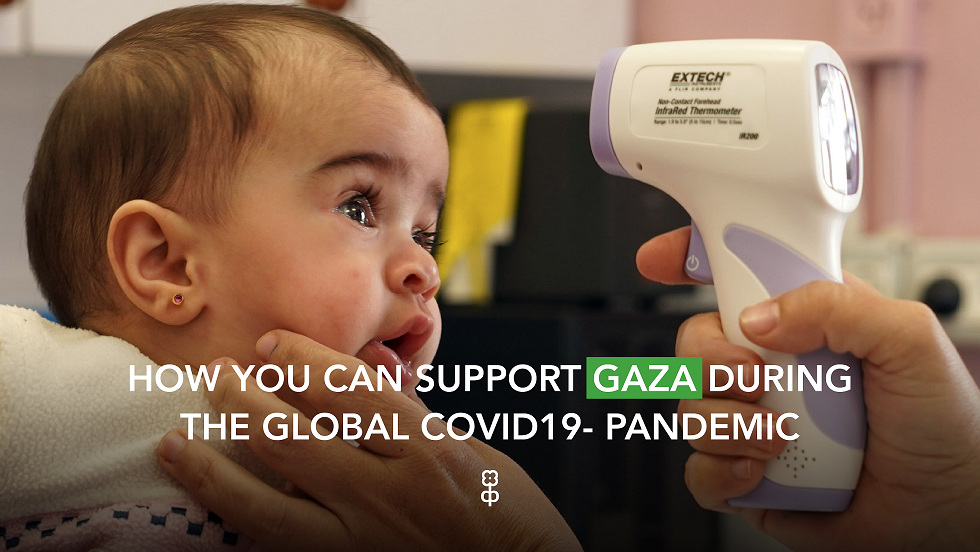 How you can support Gaza during the global COVID-19 pandemic