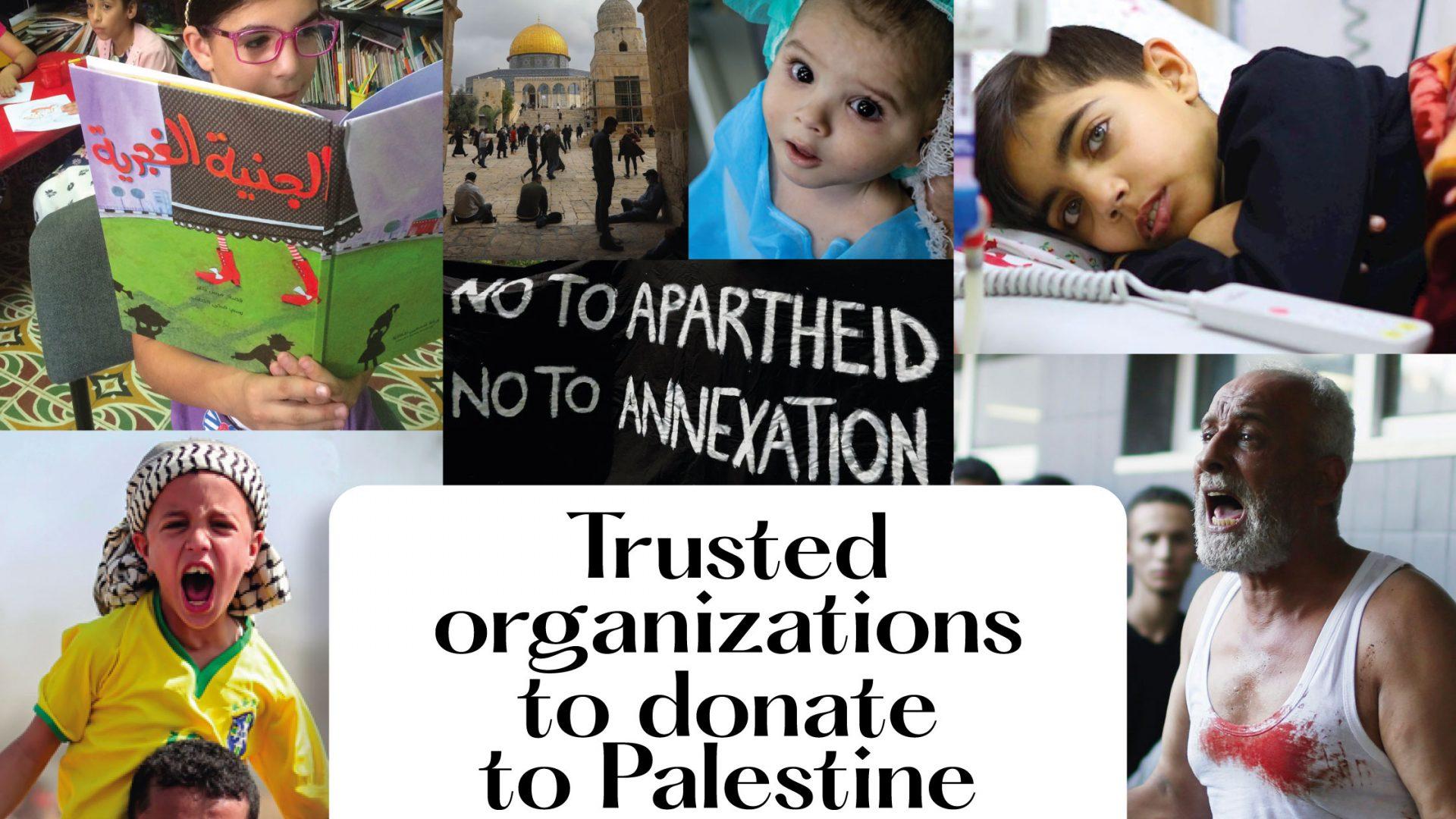 قائمة بحملات الإغاثة والمنظمات التي يمكنك التبرع لها لدعم فلسطين
