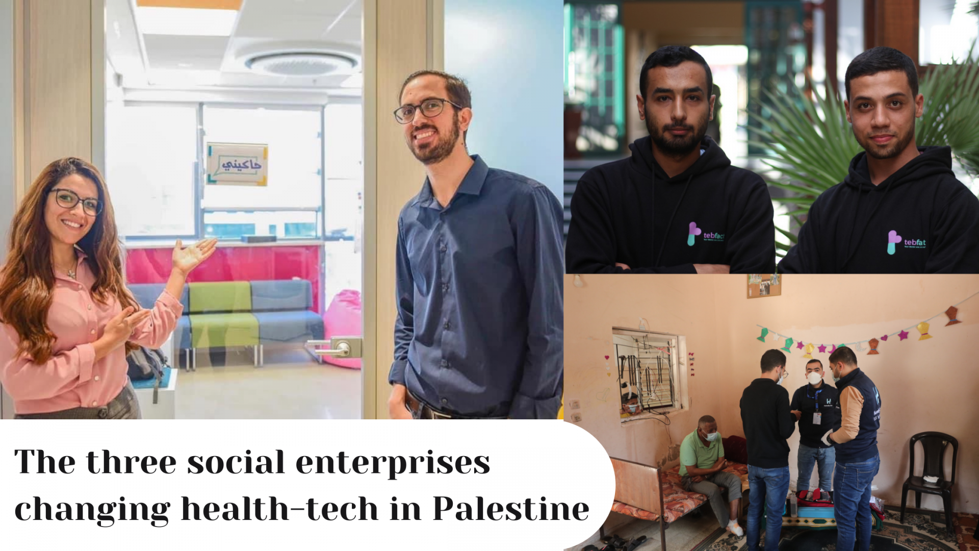 Here are three social enterprises changing health-tech in Palestine