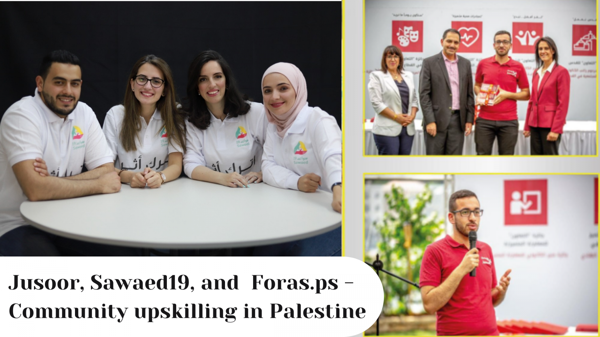 Jusoor, Sawaed19, and  Foras.ps – Community upskilling in Palestine